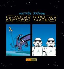 Spass Wars - Matthias Kringe