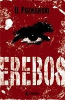 Erebos: Thriller - Ursula Poznanski