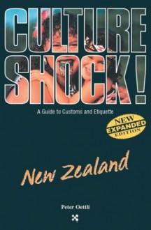 Culture Shock!: New Zealand - Peter Oettli
