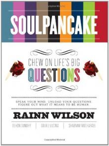 SoulPancake: Chew on Life's Big Questions - 'Rainn Wilson', 'Devon Gundry', 'Golriz Lucina', 'Shabnam Mogharabi'