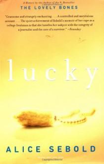 Lucky: A Memoir - Alice Sebold