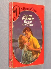 Eye of the Tiger (Silhouette Desire, #271) - Diana Palmer