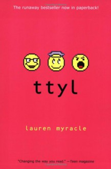 ttyl - Lauren Myracle
