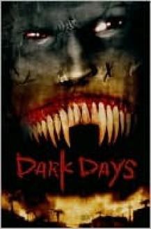 30 Day of Night: Dark Days - Steve Niles, Ben Templesmith