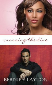 Crossing the Line (Indigo Love Spectrum) - Bernice Layton