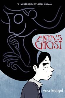 Anya's Ghost - Vera Brosgol