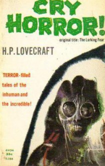 Cry Horror! - H.P. Lovecraft