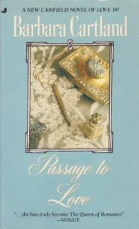 Passage to Love - Barbara Cartland