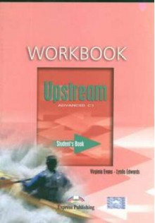 Upstream Advanced - Woorkbook - Virginia Evans, Lynda Edwards