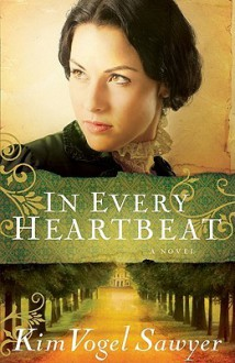 In Every Heartbeat (Audio) - Kim Vogel Sawyer, Julia Gibson
