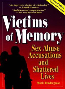 Victims of Memory - Mark Pendergrast, Melody Gavigan