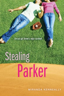 Stealing Parker - Miranda Kenneally