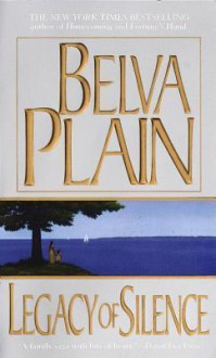 Legacy of Silence - Belva Plain