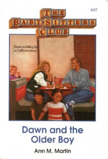 Dawn and the Older Boy (Baby-Sitters Club (Quality)) - Ann Matthews Martin