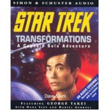 Transformations (Star Trek: The Original) - Dave Stern, George Takei