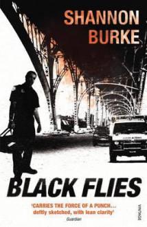 Black Flies - Shannon Burke