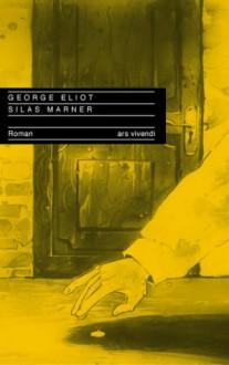 Silas Marner: der Weber von Raveloe - George Eliot, Elke Link