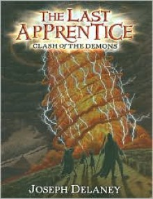 Last Apprentice: Clash of the Demons, the (Audio) - Joseph Delaney, Christopher Evan Welch