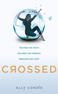Crossed: 2/3 (Matched) by Condie, Ally (2012) Paperback - Ally Condie