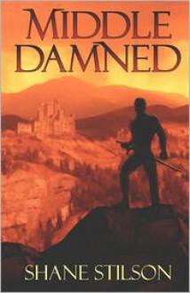 Middle Damned - Shane Stilson