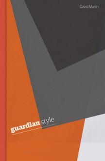 """Guardian"" Style - David Marsh"