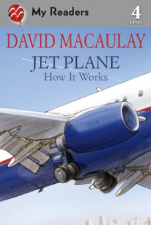 Jet Plane: How It Works - David Macaulay, Sheila Keenan