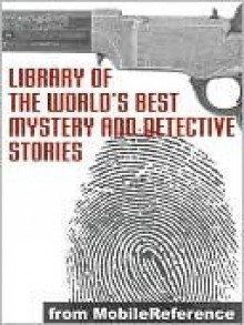 Library Of The World's Best Mystery And Detective Stories - Julian Hawthorne