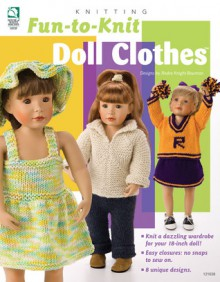 Fun-to-Knit Doll Clothes - Jeanne Stauffer, Jeanne Stauffer