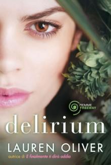 Delirium - Lauren Oliver, F. Flore