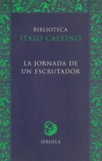 La jornada de un escrutador - Italo Calvino