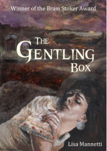 The Gentling Box - Lisa Mannetti, Glenn Chadbourne, Heather Graham