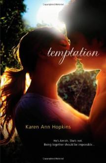Temptation (Harlequin Teen) - Karen Ann Hopkins