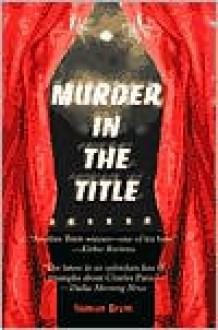 Murder in the Title (Charles Paris Series #9) - Simon Brett