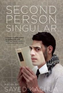 Second Person Singular - Sayed Kashua