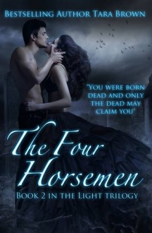 The Four Horsemen - Tara Brown