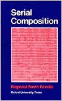 Serial Composition - Reginald Smith Brindle
