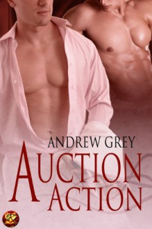 Auction Action - Andrew Grey