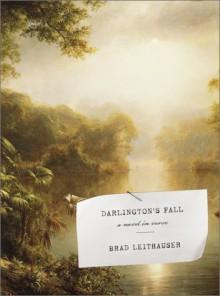 Darlington's Fall - Brad Leithauser