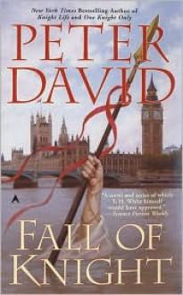 Fall of Knight - Peter David