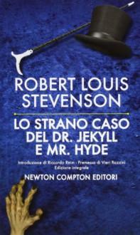 Lo strano caso del Dottor Jekyll e del Signor Hyde - Robert Louis Stevenson, Attilio Brilli