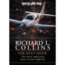 The Next Hour - Richard L. Collins