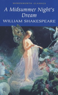 A Midsummer Night's Dream - Cedric Watts, William Shakespeare