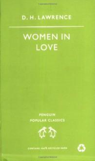 Women in Love (Popular Classics) - D.H. Lawrence