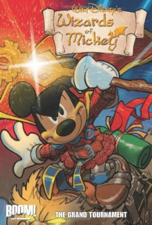 Wizards of Mickey Vol 2: Grand Tournament - Walt Disney Company, Lorenzo Pastrovicchio, Magic Eye Studios, Stefano Ambrosio
