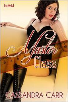 Master Class - Cassandra Carr