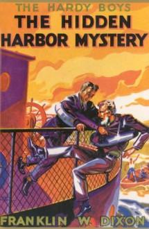 The Hidden Harbor Mystery (Hardy Boys, #14) - J. Clemens Gretter, Franklin W. Dixon