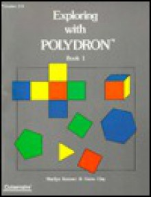 Exploring with Polydrons - Marilyn Komarc, Gwen Clay