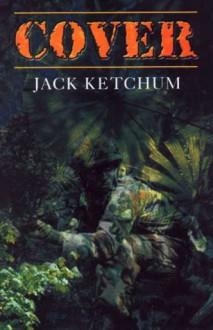 Cover - Jack Ketchum, Jack Kitchum, Neal McPheeters