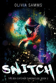Snitch - Olivia Samms