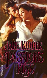 Passion's Kiss - Jane Kidder